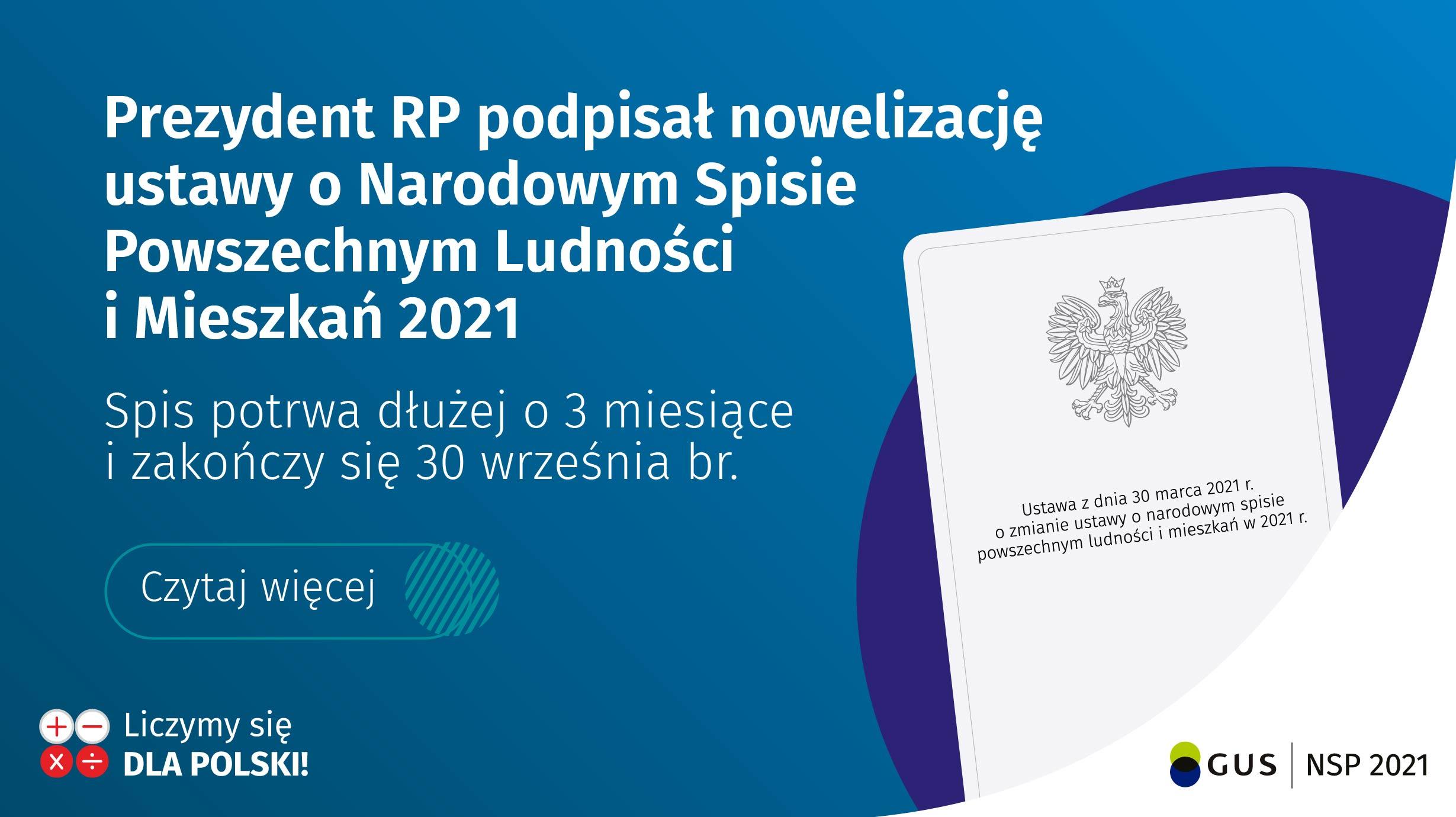 """""""Prezydent Andrzej Duda podpisał  1 kwietnia 2021 r. ustawę z dnia 30 marca 2021 r. o zmianie ustawy o narodowym spisie powszechnym ludności i mieszkań 2021."""