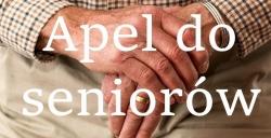 Apel skierowany do seniorów