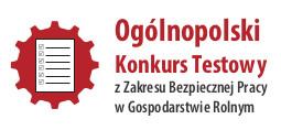 II Ogólnopolski Konkurs Testowy z Zakresu Bezpiecznej Pracy w Gospodarstwie Rolnym – Rola Rolnika, by upadku unikał